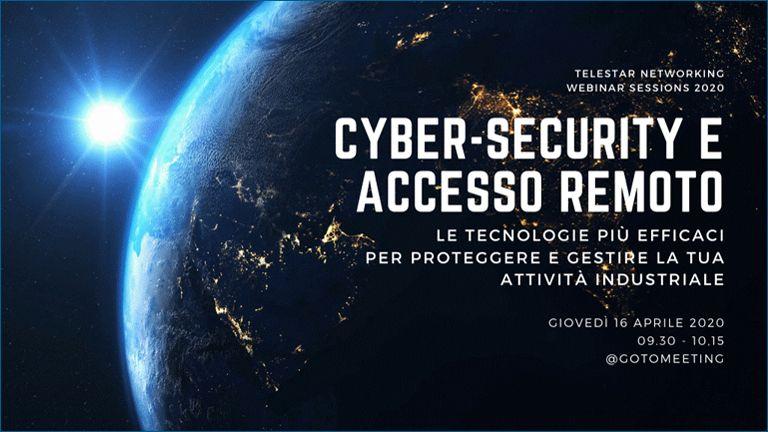 Webinar 'Cyber-Security e accesso remoto: le tecnologie più semplici ed efficaci'